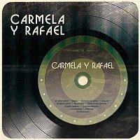 Carmela y Rafael – Carmela y Rafael