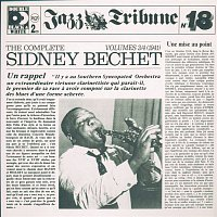 Sidney Bechet & His New Orleans Feetwarmers – The Complete Sidney Bechet Vol. 3/4 (1941) - Jazz Tribune No. 18