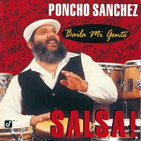 Poncho Sanchez – Baila Mi Gente