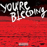 M4REKG – YOU'RE BLEEDING (EP)