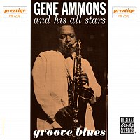 Gene Ammons All-stars – Groove Blues