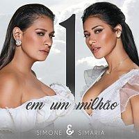 Simone & Simaria – Um Em Um Milhao