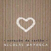 Nicolas Mayorca – Corazon de Carton