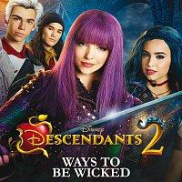 """Přední strana obalu CD Ways to Be Wicked [From """"Descendants 2""""]"""