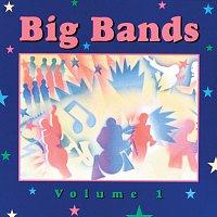 Různí interpreti – Big Bands, Volume 1