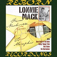 Lonnie Mack – From Nashville to Memphis (HD Remastered)
