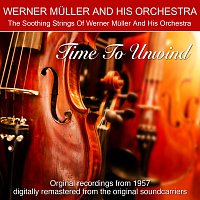 Werner Muller And His Orchestra – Time To Unwind