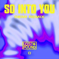 Lost + Found – So Into You [Gemi Remix]