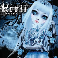 Kerli – Love Is Dead