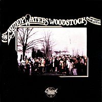 Přední strana obalu CD The Muddy Waters Woodstock Album