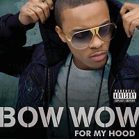 Bow Wow, Sean Kingston – For My Hood