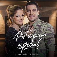 Maria Cecília & Rodolfo – Participacao Especial