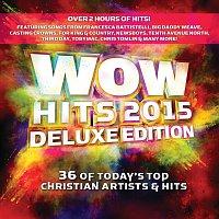 Různí interpreti – WOW Hits 2015 [Deluxe]