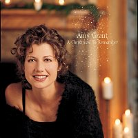 Amy Grant – A Christmas To Remember