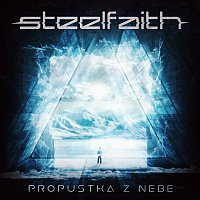 SteelFaith – Propustka z nebe MP3