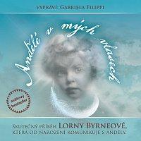 Gabriela Filippi – Byrneová: Andělé v mých vlasech CD