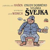 Jaroslav Hašek, Jan Werich – Hašek: Osudy dobrého vojáka Švejka