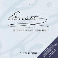 Orchester der Vereinigten Buhnen Wien – Elisabeth - Sing Along