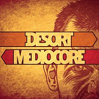 Desort – Mediocore