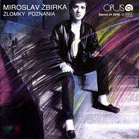 Miroslav Žbirka – Zlomky poznania
