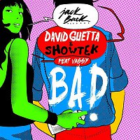 David Guetta & Showtek – Bad (feat. Vassy) [Radio Edit]