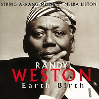 Randy Weston – Earth Birth