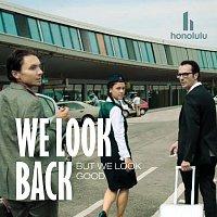 Přední strana obalu CD We Look Back But We Look Good