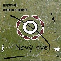 Rostislav Prochovník – Nový svět