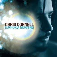 Chris Cornell – Euphoria Morning
