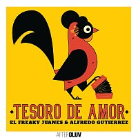 El Freaky, Juanes, Alfredo Gutierrez – Tesoro De Amor