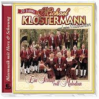 Michael Klostermann, Seine Musikanten – 20 Jahre - Ein Strausz voll Melodien
