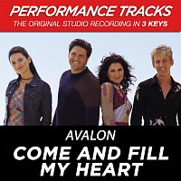 Avalon – Come And Fill My Heart [Performance Tracks]