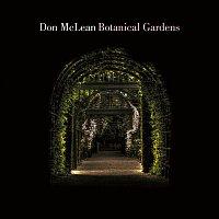 Don McLean – Botanical Gardens