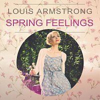 Louis Armstrong – Spring Feelings