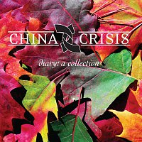 China Crisis – Diary: A Collection