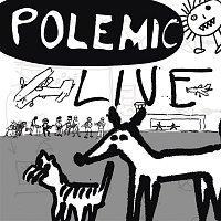 Polemic – Live