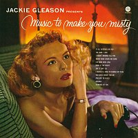 Jackie Gleason – Music To Make You Misty