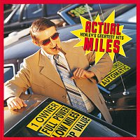 Don Henley – Actual Miles: Henley's Greatest Hits