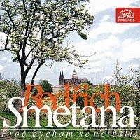 Různí interpreti – Smetana: Proč bychom se netěšili