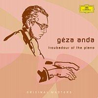 Géza Anda – Géza Anda: Troubadour Of The Piano
