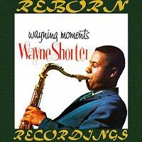 Wayne Shorter – Wayning Moments (HD Remastered)