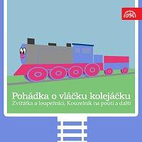 Antonín Jedlička – Pohádka o vláčku kolejáčku, Zvířátka a loupežníci a 3 další / Strýček Jedlička