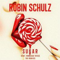 Robin Schulz – Sugar (feat. Francesco Yates) [The Remixes]