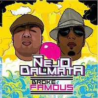 Nejo & Dalmata – Broke & Famous