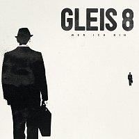 GLEIS 8 – Wer ich bin