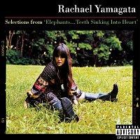 Rachael Yamagata – Selections From Elephants...Teeth Sinking Into Heart