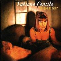 Fabiana Cantilo – De Que Se Ríen?