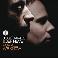 José James, Jef Neve – For All We Know