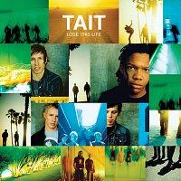 Tait – Lose This Life