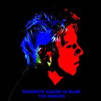 Robert DeLong, K.Flay – Favorite Color Is Blue [The Remixes]